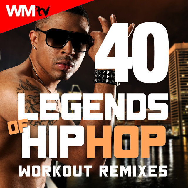 40 Legends Of Hip Hop Workout Remixes (85 - 178 Bpm / 32 Count) by