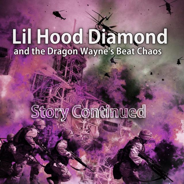 Lil Hood Diamond and the Dragon Wayne's Beat Chaos