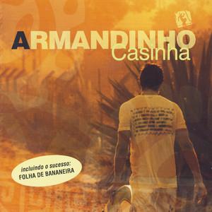 Casinha - Armandinho