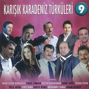 Karışık Karadeniz Türküleri - 9 Albümü