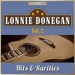 Masterpieces Presents Lonnie Donegan: Hits & Rarities, Vol. 2 (48 Country Songs)
