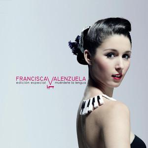 Muérdete La Lengua  - Francisca Valenzuela