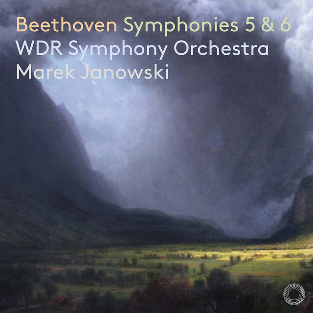 Album cover for Beethoven: Symphonies Nos. 5 & 6, Opp. 67 & 68 by Ludwig van Beethoven, WDR Sinfonieorchester Köln, Marek Janowski