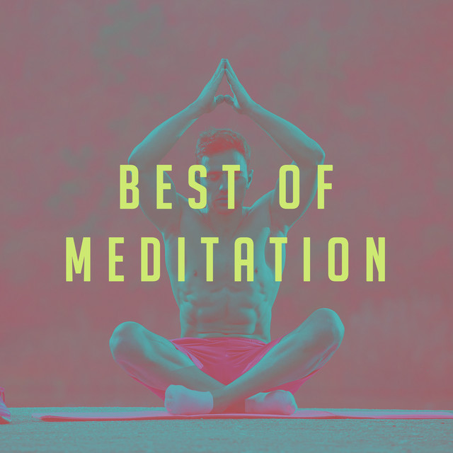Album cover for Best of Meditation by Spa, Asian Zen Meditation, Meditation Relaxation Club