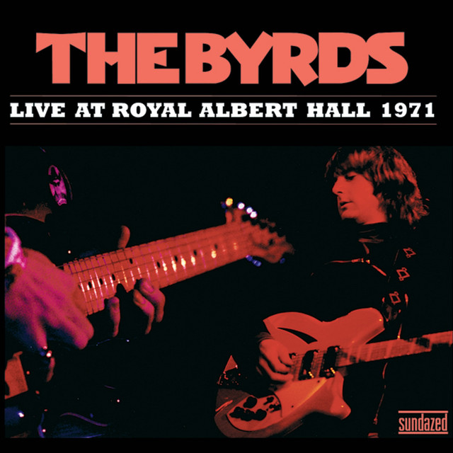 The Byrds Live at Royal Albert Hall 1971 album cover