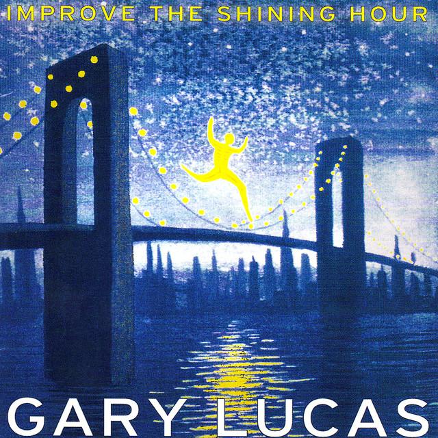 Gary Lucas Improve The Shining Hour album cover
