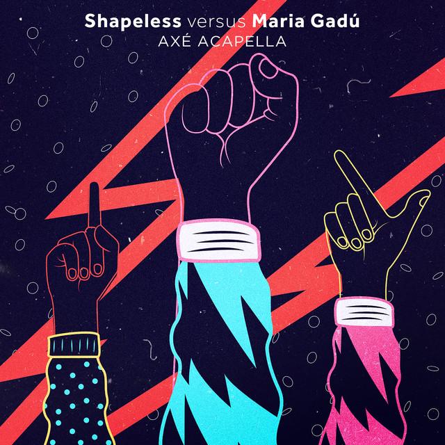 Axé Acapella (Shapeless Versus Maria Gadú)