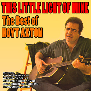 This Little Light of Mine: The Best of Hoyt Axton album