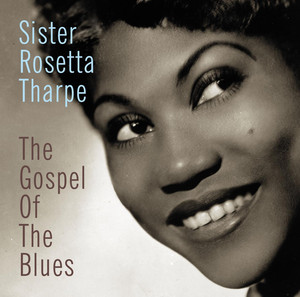 Sister Rosetta Tharpe, Lucky Millinder And His Orchestra Trouble In Mind cover