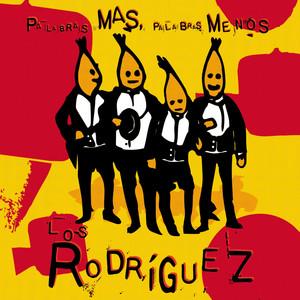 Palabras mas palabras menos + 4 temas extra - Los Rodriguez