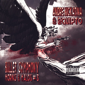 Bullet Symphony Horns And Halos #3 album