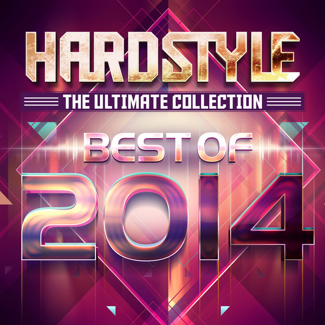 Hardstyle The Ultimate Collection Best Of 2014