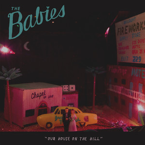 Album cover for our house on the hill by the babies