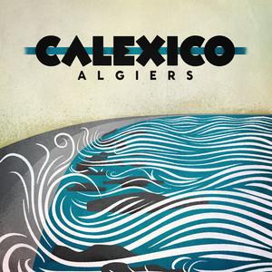 Algiers - Calexico