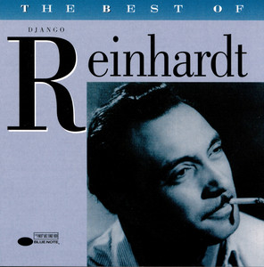 The Best Of Django Reinhardt - Django Reinhardt