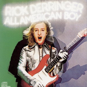All American Boy - Rick Derringer