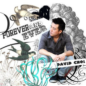 Forever and Ever - David Choi