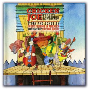 Chicken Joe Forgets Something Important album