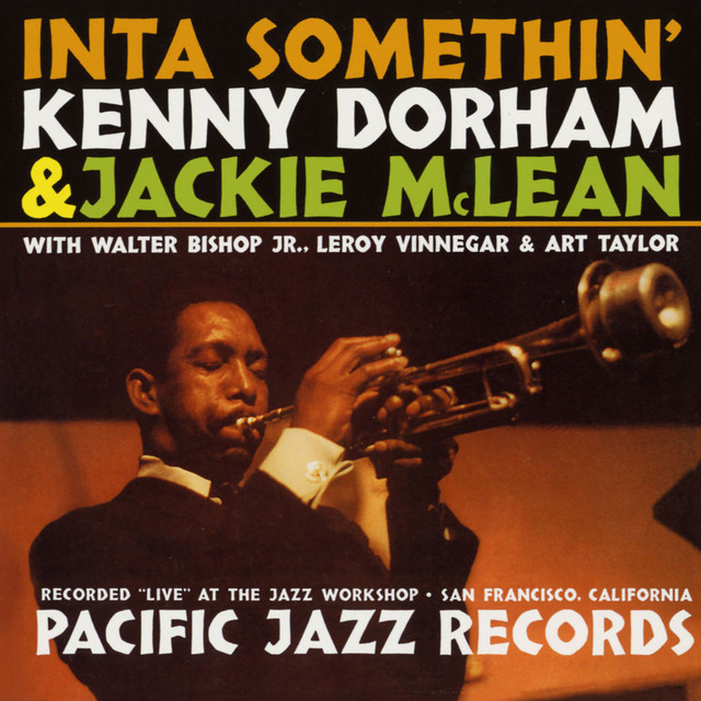 Inta Somethin' (Recorded Live At The Jazz Workshop, San Francisco)