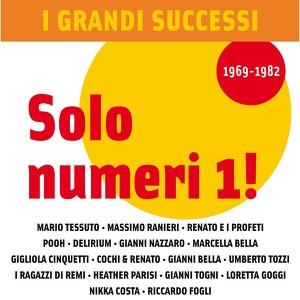 I Grandi Successi: Solo numeri 1! (1969-1982)