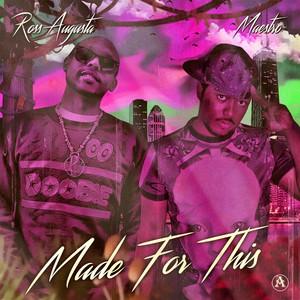 Made for This(Dna) [feat. Ross Augusta] Albümü