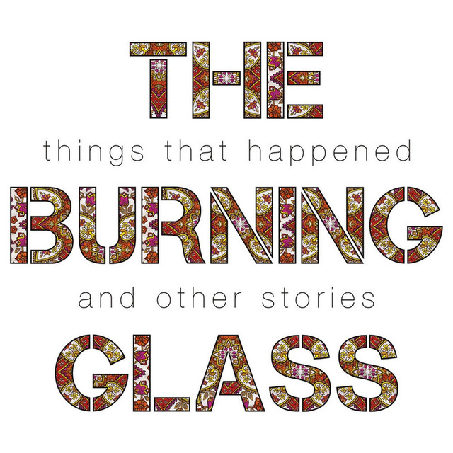 The Burning Glass tickets and 2018 tour dates