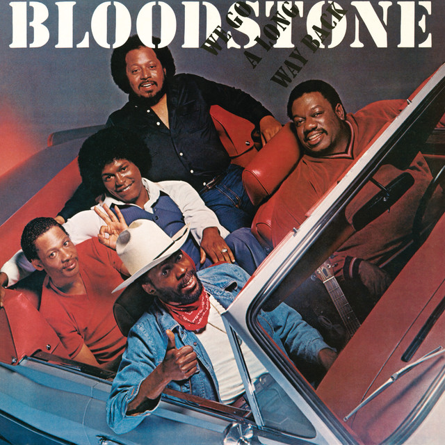 Bloodstone We Go a Long Way Back album cover