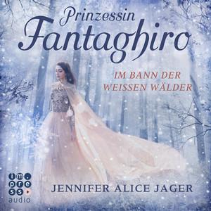 Prinzessin Fantaghiro - Im Bann der Weißen Wälder (Ungekürzt) Audiobook