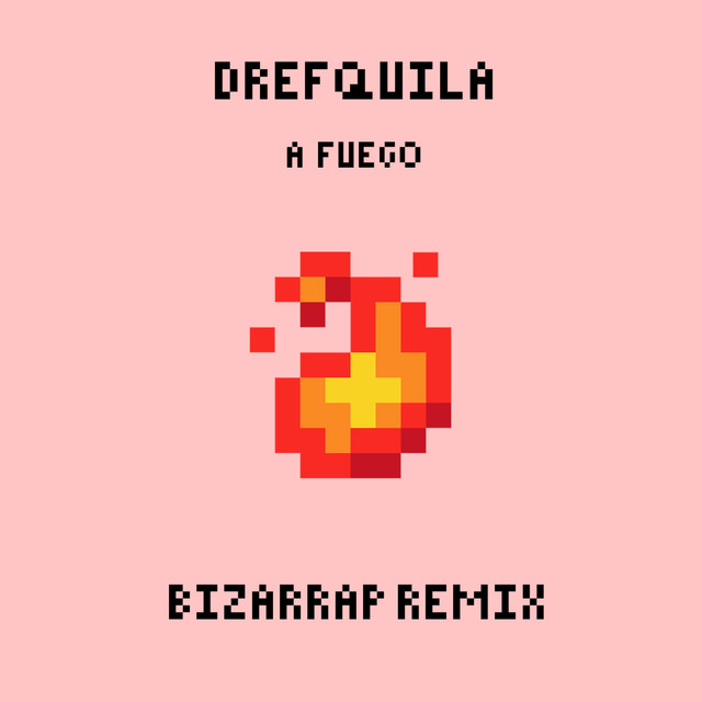 A Fuego (Remix)