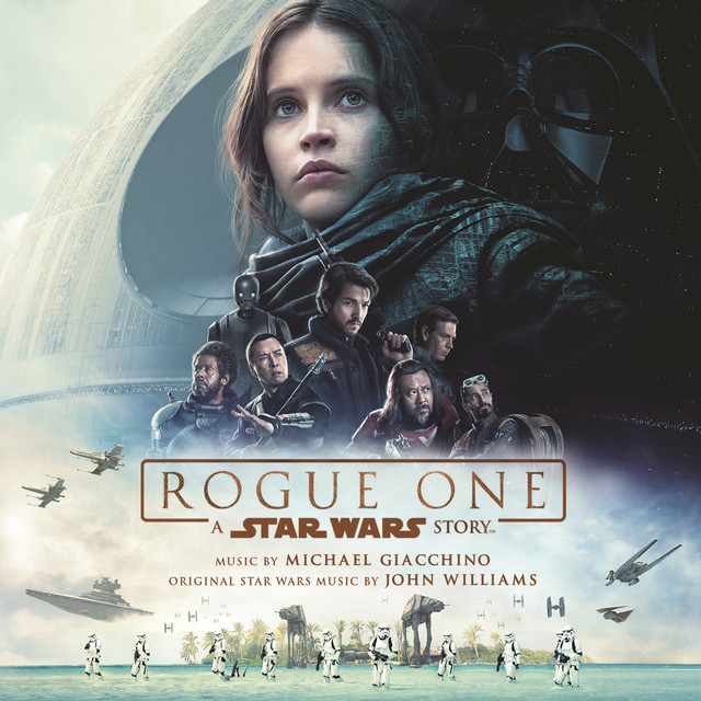 Album cover for Rogue One: A Star Wars Story (Original Motion Picture Soundtrack) by Michael Giacchino