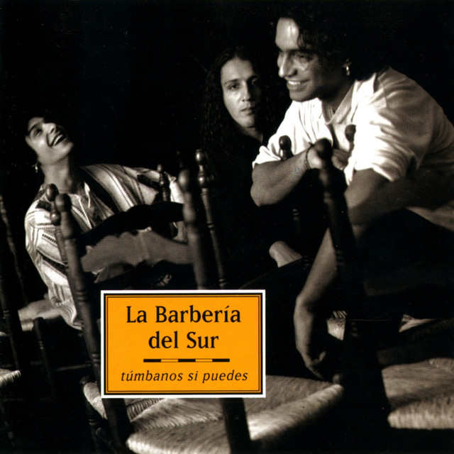 Album cover for Túmbanos Si Puedes (Remasterizado) by La Barbería Del Sur