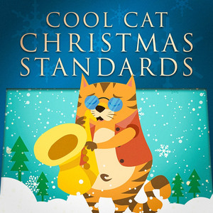 Cool Cat Christmas Standards (Lounge Jazz for Xmas) Albumcover