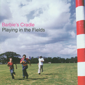 Playing In The Fields - Barbie's Cradle