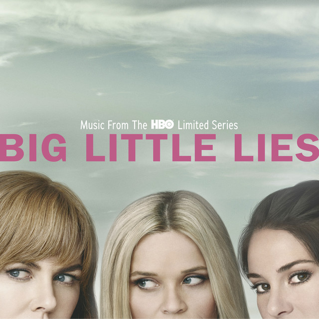 Album cover for Big Little Lies (Music From The HBO Limited Series) by Various Artists