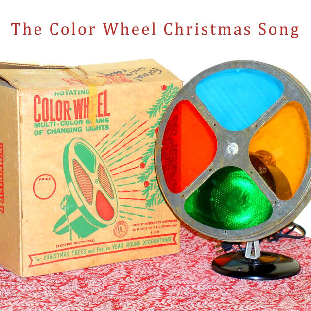 The Color Wheel Christmas Song By Brad Stubbs On Spotify