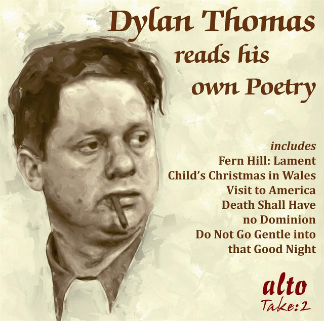 comparison of do not go gentle into that good night and fern hill by dylan thomas