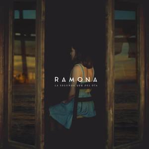 La Segunda Luz del Día - Ramona