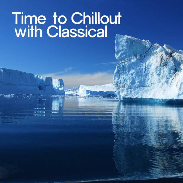 Time to Chillout with Classical Albumcover