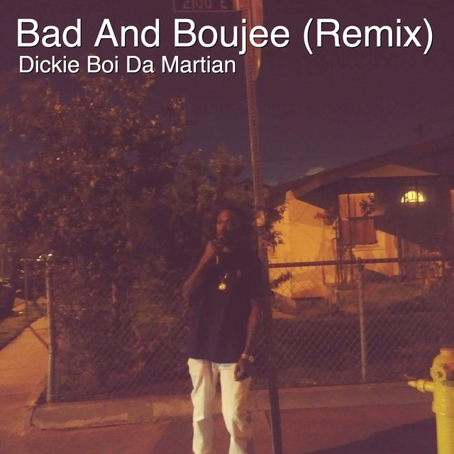 Bad and Boujee (Remix) by Dickie Boi Da Martian on Spotify