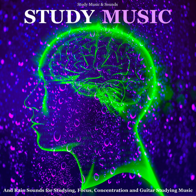Study Music and Rain Sounds (feat  Study Alpha Waves), a