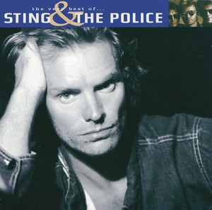 The Very Best Of Sting And The Police - Sting