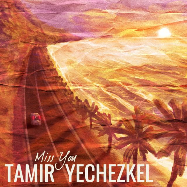 """Listen to """"Miss You"""" Indie Folk Music by Tamir Yechezkel"""