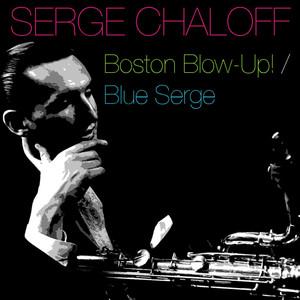 Boston Blow-Up! / Blue Serge album