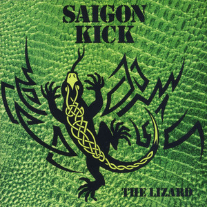 The Lizard - Saigon Kick