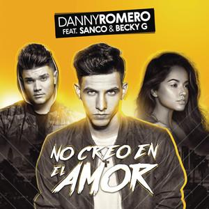No Creo en el Amor - Danny Romero