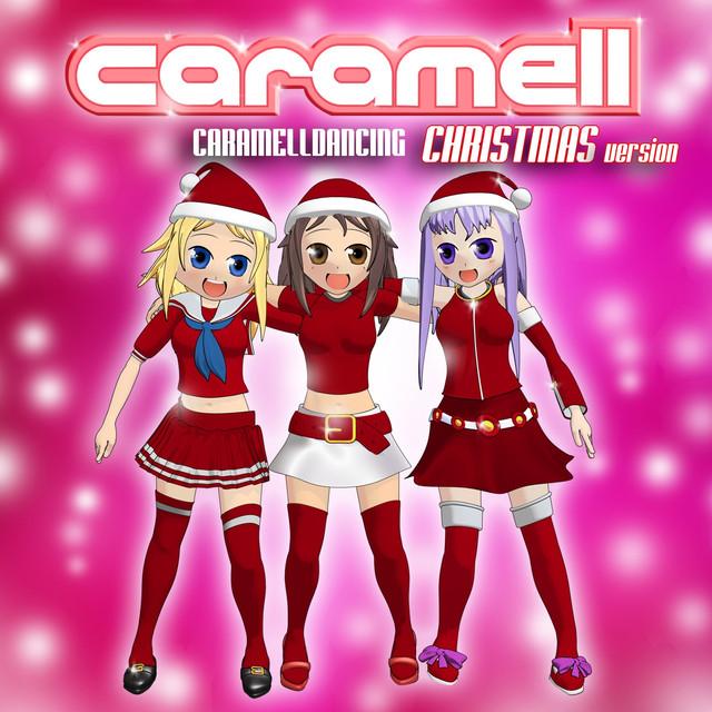 Caramelldancing - Christmas Version