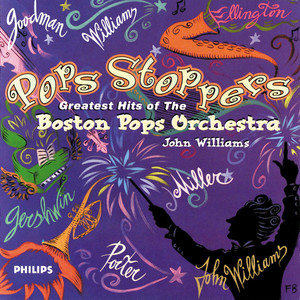 Pops Stoppers: Greatest Hits of The Boston Pops Orchestra album