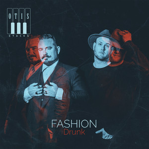 Fashion Drunk - Otis Stacks