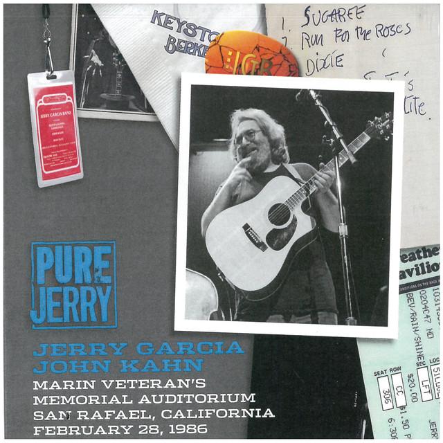 Pure Jerry: Marin Veteran's Memorial Auditorium, San Rafael, California, February 28, 1986