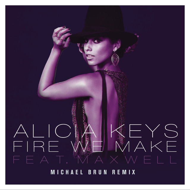 Fire We Make (Michael Brun Remixes)